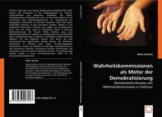 Bookcover of Wahrheitskommissionen als Motor der Demokratisierung
