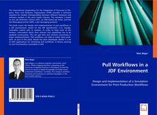 Bookcover of Pull Workflows in a JDF Environment