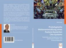 Bookcover of Prototypische Weiterentwicklung eines Feature-basierten CAx-Systems