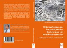 Borítókép a  Untersuchungen zur hochauflösenden Bestimmung von Rundholzmerkmalen - hoz