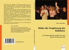 Bookcover of Wider die Vergötzung des Kollektivs
