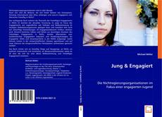 Bookcover of Jung & Engagiert