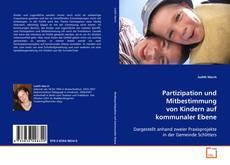 Portada del libro de Partizipation und Mitbestimmung von Kindern auf kommunaler Ebene