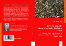 Bookcover of Beyond Density: Measuring Neighborhood Form