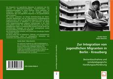 Buchcover von Zur Integration von jugendlichen Migranten in Berlin - Kreuzberg