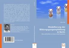 Обложка Modellierung der Bildungsgangempfehlung in Berlin
