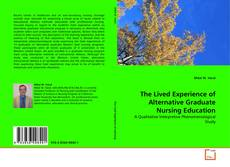 Bookcover of The Lived Experience of Alternative Graduate Nursing Education