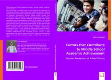 Bookcover of Factors that Contribute to Middle School Academic Achievement
