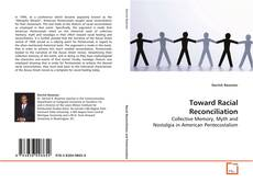 Bookcover of Toward Racial Reconciliation