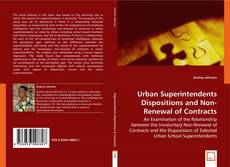 Copertina di Urban Superintendents Dispositions and Non-Renewal of Contracts