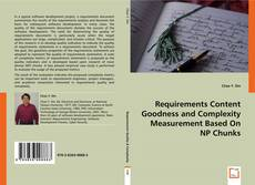 Bookcover of Requirements Content Goodness and Complexity Measurement Based On NP Chunks