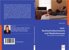 Обложка Lese-Rechtschreibschwäche und Medienkonsum