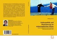 Buchcover von Kulturpolitik und -finanzierung im osteuropäischen Raum