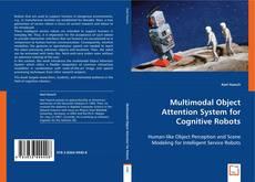 Multimodal Object Attention System for Cognitive Robots的封面