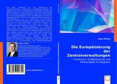 Couverture de Die Europäisierung der Zentralverwaltungen