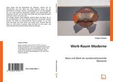 Bookcover of Werk-Raum Moderne