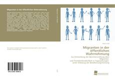Buchcover von Migranten in der öffentlichen Wahrnehmung