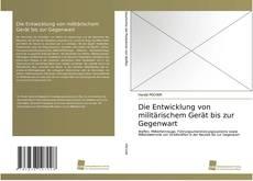 Capa do livro de Die Entwicklung von militärischem Gerät bis zur Gegenwart
