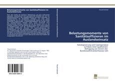 Bookcover of Belastungsmomente von Sanitätsoffizieren im Auslandseinsatz