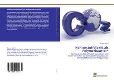 Borítókép a  Kohlenstoffdioxid als Polymerbaustein - hoz