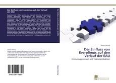Bookcover of Der Einfluss von Everolimus auf den Verlauf der EAU
