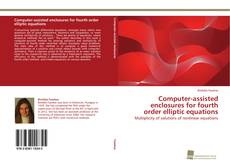 Bookcover of Computer-assisted enclosures for fourth order elliptic equations