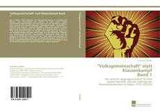 """Bookcover of """"Volksgemeinschaft"""" statt Klassenkampf  Band 1"""