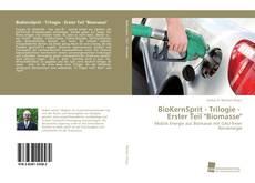 "Capa do livro de BioKernSprit - Trilogie - Erster Teil ""Biomasse"""
