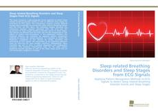 Sleep related Breathing Disorders and Sleep Stages from ECG Signals kitap kapağı