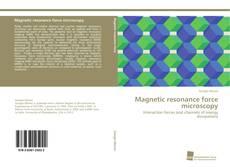 Обложка Magnetic resonance force microscopy