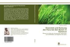 Copertina di Diversität und Nutzung der Flora bei den Banen in Kamerun