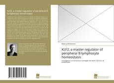 Bookcover of KLF2, a master regulator of peripheral B lymphocyte homeostasis