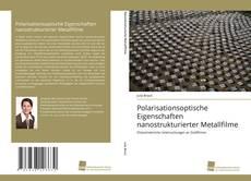 Buchcover von Polarisationsoptische Eigenschaften nanostrukturierter Metallfilme