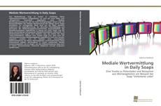 Buchcover von Mediale Wertvermittlung in Daily Soaps