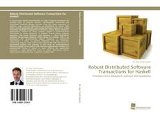 Bookcover of Robust Distributed Software Transactions for Haskell