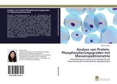 Borítókép a  Analyse von Protein-Phosphorylierungsgraden mit Massenspektrometrie - hoz