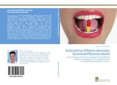 Buchcover von Interaktive Effekte dentaler Kunststoffbestandteile