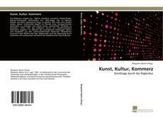Kunst, Kultur, Kommerz kitap kapağı