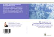 Portada del libro de Die Messung von Kundendiskriminierung in Dienstleistungsunternehmen