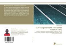 Bookcover of Surface plasmons resonance spectroscopy