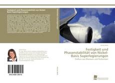 Обложка Festigkeit und Phasenstabilität von Nickel-Basis Superlegierungen