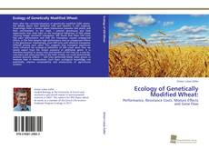 Couverture de Ecology of Genetically Modified Wheat: