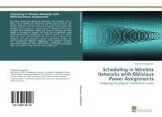 Buchcover von Scheduling in Wireless Networks with Oblivious Power Assignments