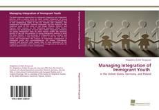 Copertina di Managing Integration of Immigrant Youth