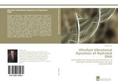 Bookcover of Ultrafast Vibrational Dynamics of Hydrated DNA