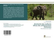 Copertina di Anatomie des äußeren Ohres des afrikanischen Elefanten