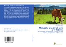 Bookcover of Metabolic priority of milk production