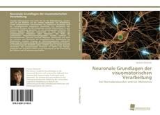 Capa do livro de Neuronale Grundlagen der visuomotorischen Verarbeitung