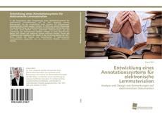 Buchcover von Entwicklung eines Annotationssystems für elektronische Lernmaterialien