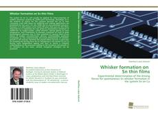 Bookcover of Whisker formation on Sn thin films